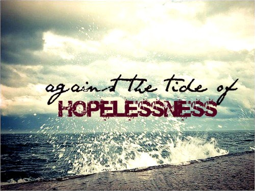 the tide of hopelessness4